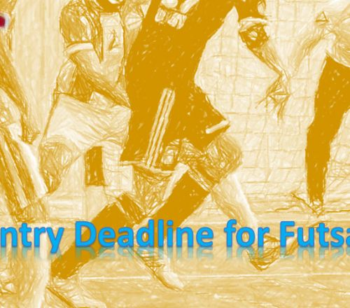 General Entry Deadline for Futsal is extended